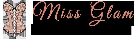 Miss-Glam Blog Mode et Lingerie Féminine